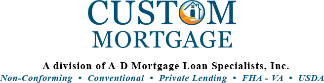 Custom Mortgage